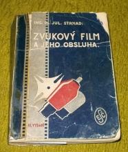 Zvukový film a jeho obsluha - moje nejčtenější kniha klukovských let.