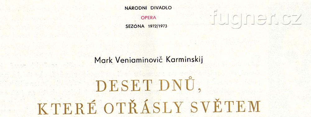 Na prknech Národního divadla - Deset dnů, které otřásly světem - rok 1972